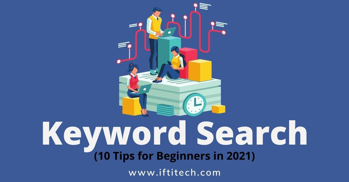Keyword Search (10 Tips for Beginners in 2021)